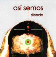 Asi Somos - Silencio CD (album) cover
