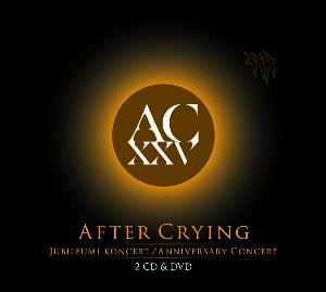 After Crying - Ac Xxv - Anniversary Concert CD (album) cover