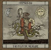 Hypnos 69 - THE ECLECTIC MEASURE CD (album) cover