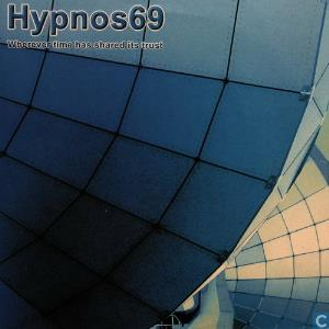 Hypnos 69 - Wherever Time Has Shared It's Trust CD (album) cover