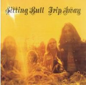 Sitting Bull - Trip Away CD (album) cover