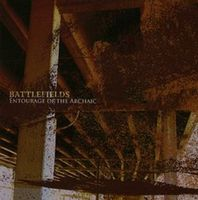 BATTLEFIELDS - Entourage Of The Archaic CD album cover