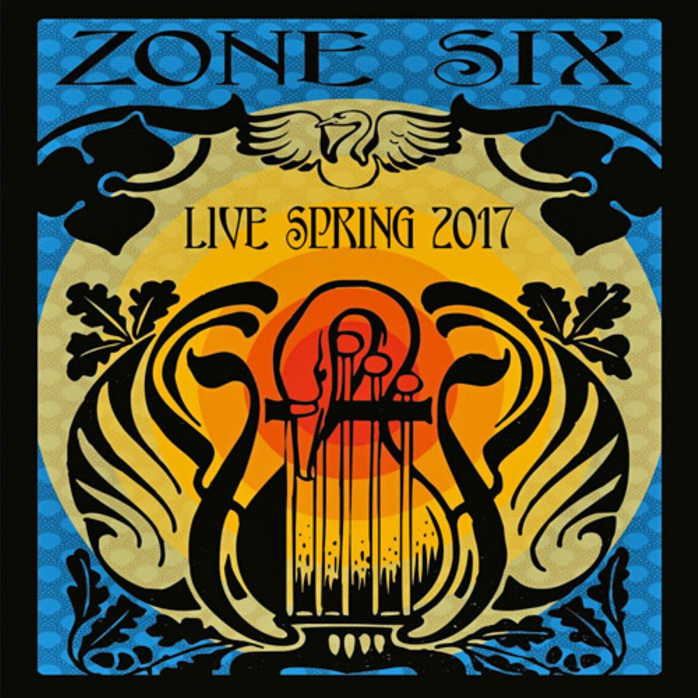 Zone Six - Live Spring 2017 CD (album) cover