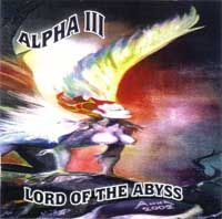 Alpha Iii - Lord Of The Abyss CD (album) cover