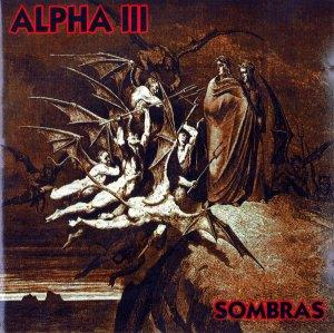 Alpha Iii - Sombras CD (album) cover
