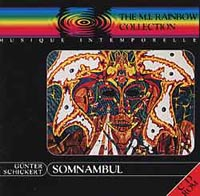 Gunter Schickert - Somnambul (RainbowCollection 2) CD (album) cover