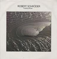 Robert Schroeder - Floating Music CD (album) cover