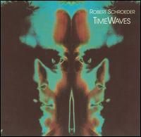Robert Schroeder - Time Waves CD (album) cover