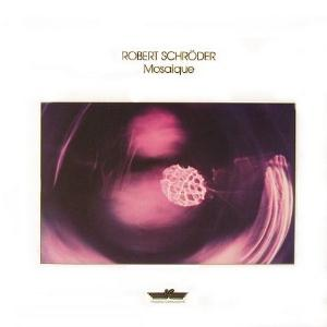 Robert Schroeder - Mosaique CD (album) cover