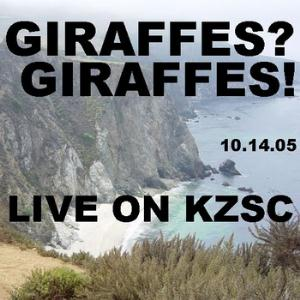 GIRAFFES? GIRAFFES! - Live On Kzsc CD album cover