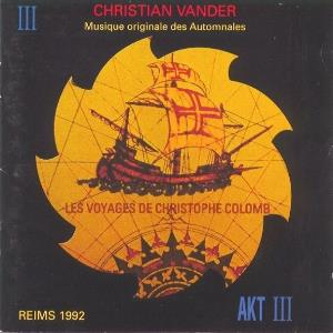 Christian Vander - Les Voyages De Christophe Colomb CD (album) cover