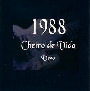 Cheiro De Vida - 1988 - Vivo CD (album) cover