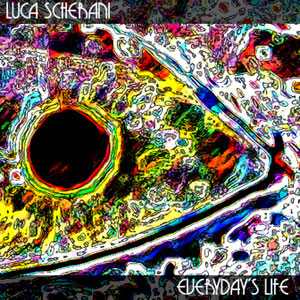 Luca Scherani - Everyday's Life CD (album) cover