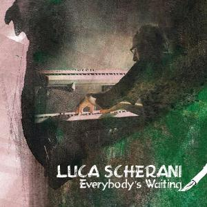 Luca Scherani - Everybody's Waiting CD (album) cover