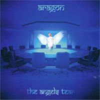 Aragon - The Angels Tear CD (album) cover