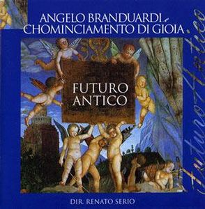 Angelo Branduardi - Futuro Antigo I CD (album) cover