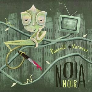 I Pennelli Di Vermeer - Noianoir CD (album) cover