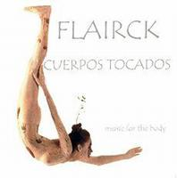 Flairck - Cuerpos Tocados: Music For The Body CD (album) cover