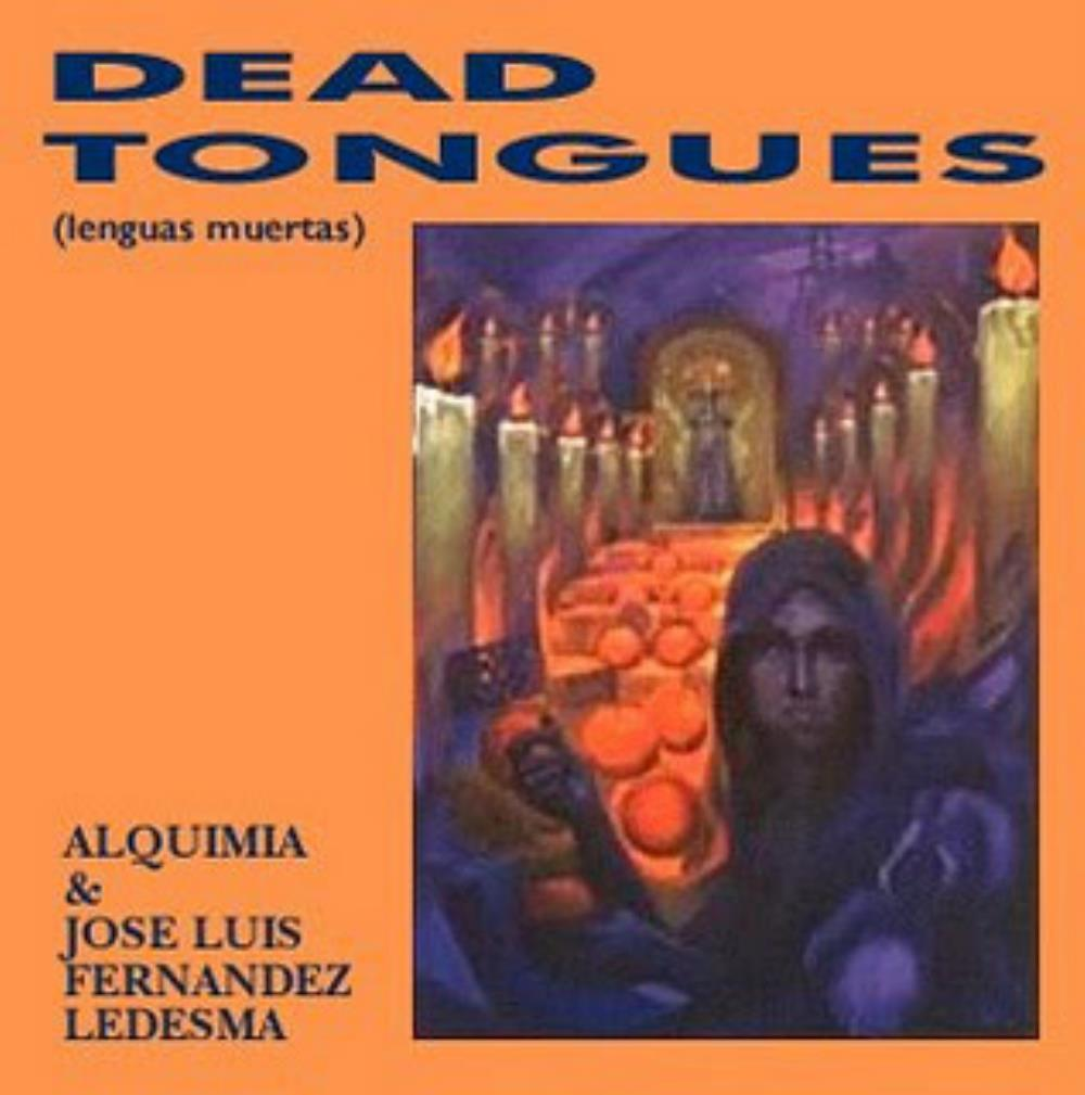 JosÉ Luis Fernandez Ledesma - Dead Tongues (with Alqimia) CD (album) cover
