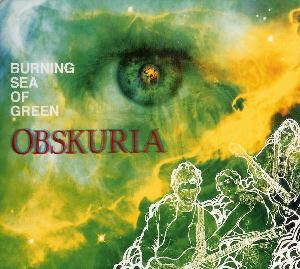 Obskuria - Burning Sea Of Green CD (album) cover