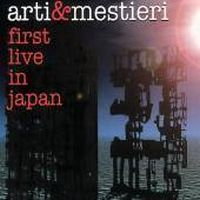 Arti E Mestieri - First Live In Japan CD (album) cover