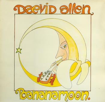 Daevid Allen - Bananamoon CD (album) cover