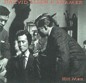 Daevid Allen - Hit Men (with Kramer) CD (album) cover