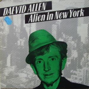 Daevid Allen - Alien In New York CD (album) cover
