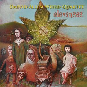 Daevid Allen - Elevenses (as Daevid Allen Weird Quartet) CD (album) cover