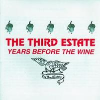 THE THIRD ESTATE - Years Before The Wine CD album cover