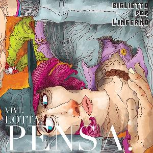 Biglietto Per L'inferno - Vivi. Lotta. Pensa. CD (album) cover