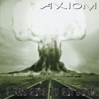 Axiom - A Means To An End CD (album) cover