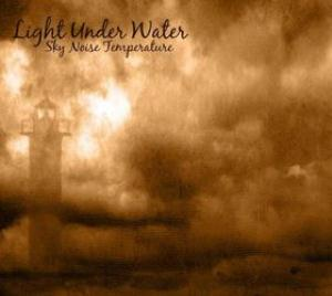 Bosch's With You - Light Under Water - Sky Noise Temperature CD (album) cover