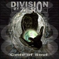 Division By Zero - Code Of Soul CD (album) cover