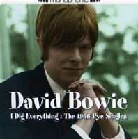 David Bowie - 1966 (Aka 'I Dig Everything: The 1966 Pye Singles) CD (album) cover
