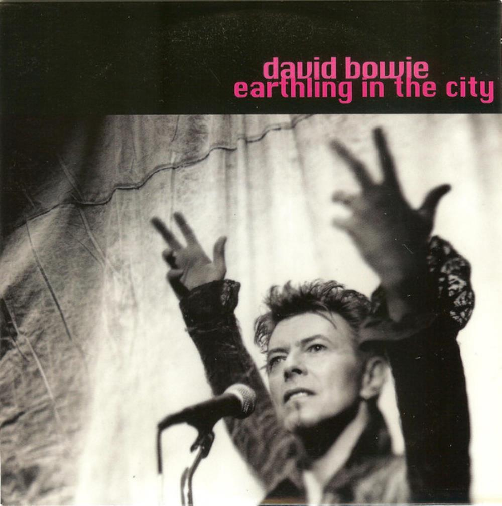 David Bowie - Earthling In The City CD (album) cover