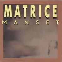 Gerard Manset - Matrice / Avant L'exil CD (album) cover