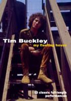 Tim Buckley - My Fleeting House DVD (album) cover