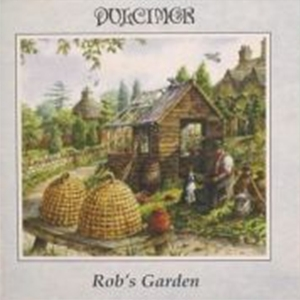Dulcimer - Rob's Garden CD (album) cover