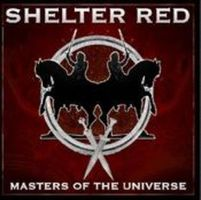 Shelter Red - Masters Of The Universe CD (album) cover