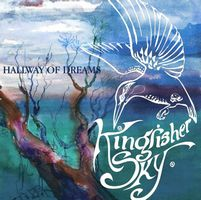 Kingfisher Sky - Hallway Of Dreams CD (album) cover