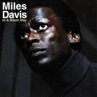 Miles Davis - In A Silent Way CD (album) cover
