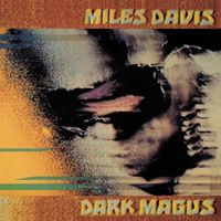 Miles Davis - Dark Magus CD (album) cover