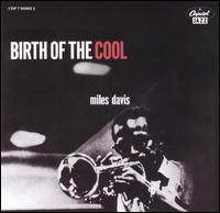 MILES DAVIS - Birth Of The Cool CD album cover