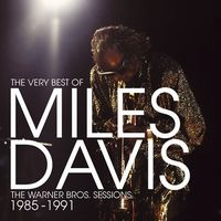 Miles Davis - The Very Best Of Miles Davis: The Warner Bros. Sessions 1985/ 1991 CD (album) cover