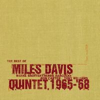 Miles Davis - Best Of The Miles Davis Quintet, 1965-'68 CD (album) cover