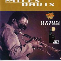 Miles Davis - A Man Ahead CD (album) cover
