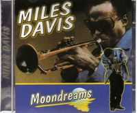 Miles Davis - Moondreams CD (album) cover