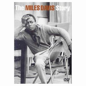 Miles Davis - The Miles Davis Story DVD (album) cover