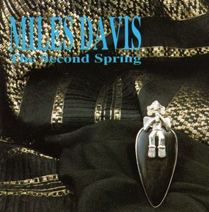 Miles Davis - The Second Spring CD (album) cover